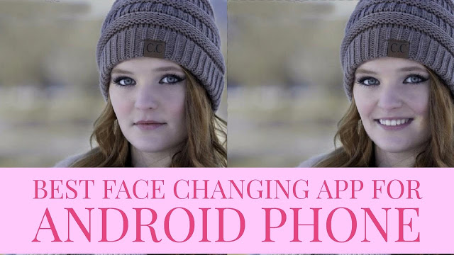 Best Face Changing App For Android Phone Hindi/Urdu 2017 Must Watch