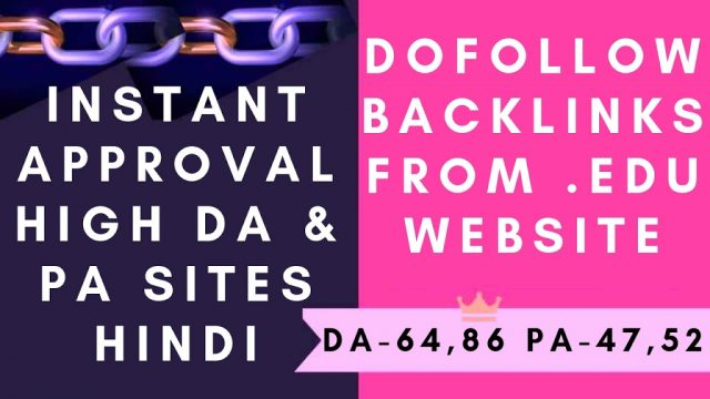 Dofollow backlinks from edu website instant approval high DA & PA