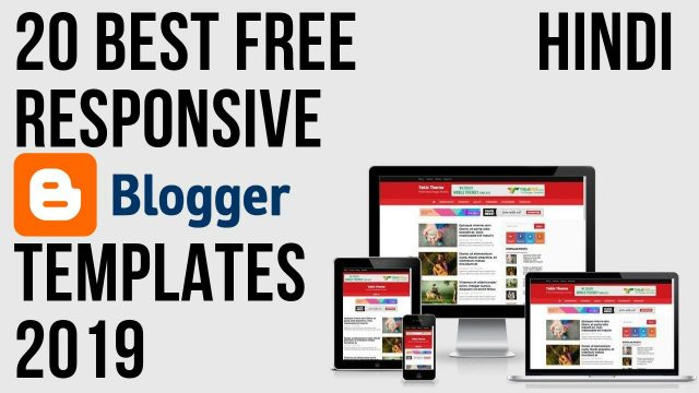 20 Best Free Responsive Latest Blogger Website Templates 2019 Hindi
