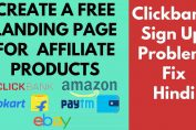 How to create a free landing page for Clickbank affiliate products Clickbank sign up problem fix