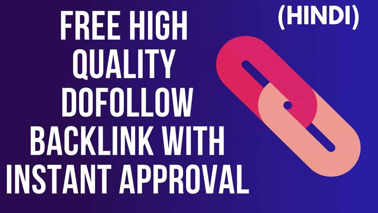 Dofollow Backlinks instant approval off page SEO techniques - Techno Vedant