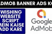 Admob banner ads ko festival wishing website script mein kaise add kare Admob google account