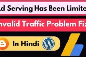 Google Adsense ad serving has been limited invalid traffic problem fix in hindi 2019