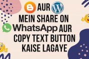 How to add share on whatsapp button and copy button in Blogger & Wordpress Post in Hindi (2019)